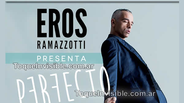 EROS RAMAZZOTTI presenta su nuevo disco PERFECTO
