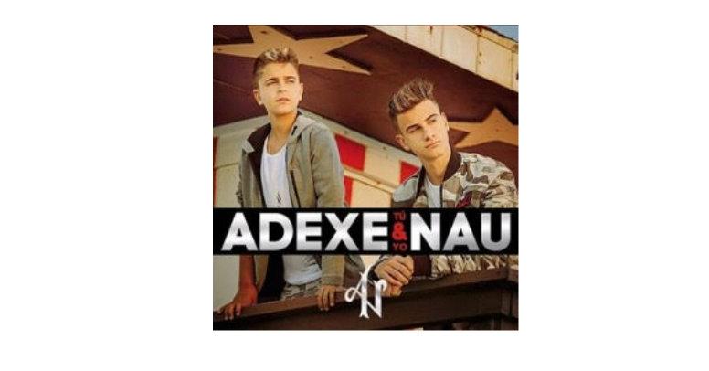 ADEXE & NAU, El nuevo fenómeno digital