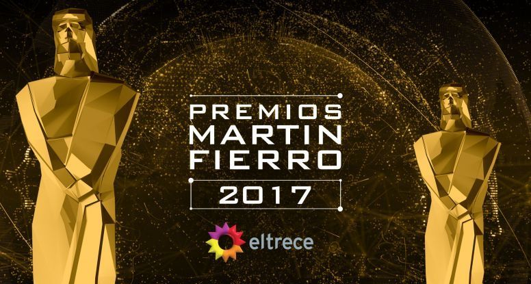 ESTE DOMINGO ELTRECE TRANSMITE LOS  PREMIOS MARTÍN FIERRO A LA PRODUCCIÓN TELEVISIVA 2016