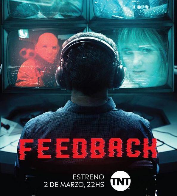 TNT Original:  La producción original Feedback llega a TNT